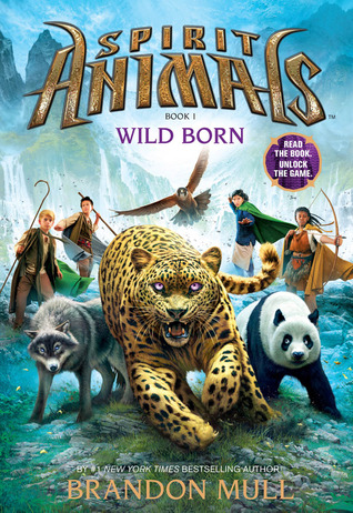 Wild Born (Spirit Animals, #1)