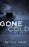 Gone Cold