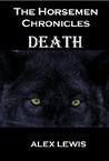 The Horsemen Chronicles: Death