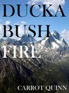 Duckabush Fire: A Story of Adventure in the Wilderness