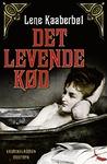 Det levende kød (Madeleine Karno, #2)