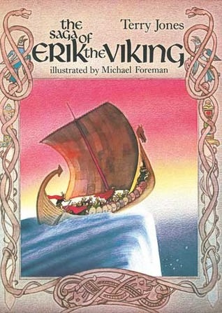 The Saga Of Erik The Viking By Terry Jones Awesome Vikings Sailors Quotes
