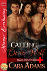 Calling Doctor Wolf by Cara Adams