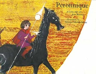 Peronnique: A Celtic Folk Tale from Brittany
