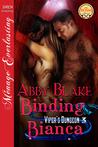Binding Bianca (Viper's Dungeon, #3)