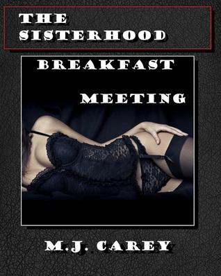 Breakfast Meeting (The Sisterhood #1)