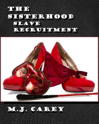 Slave Recruitment (The Sisterhood #3)