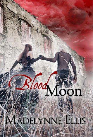 Blood Moon by Madelynne Ellis