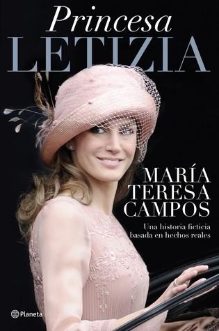Princesa Letizia:   Una historia ficticia basada en hechos reales