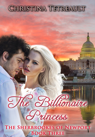 The Billionaire Princess (The Sherbrookes of Newport, #3)