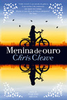 Menina de Ouro by Chris Cleave