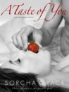 A Taste of You by Sorcha Grace