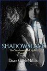Shadowslave (Shadewright Cycle Book 2)