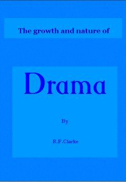 The Growth and Nature of Drama