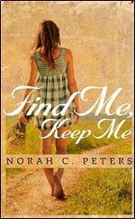 Find Me, Keep Me