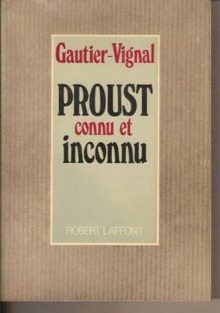 Proust connu et inconnu