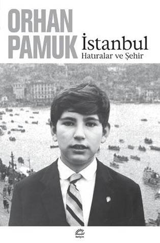 İstanbul by Orhan Pamuk