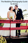 Download The Wedding Photography Guide for Brides