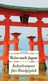 Reise nach Japan: Kulturkompass fürs Handgepäck