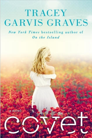 Covet by Tracey Garvis-Graves