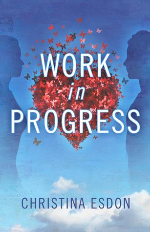 Work in Progress (A Westwood Novel)
