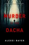 Murder at the Dacha