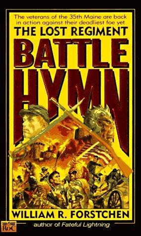 Battle Hymn (Lost Regiment #5)