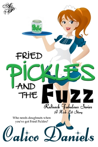 Fried Pickles and the Fuzz