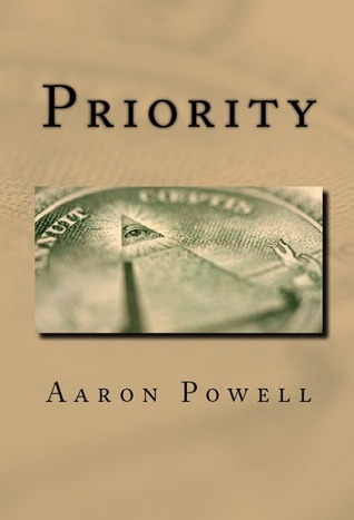 Priority by Aaron B. Powell