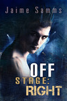 Off Stage: Right (Off Stage #1)