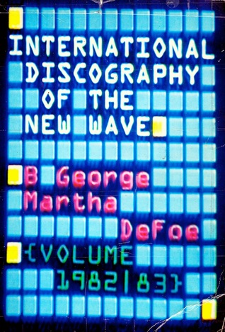 International Discography of the New Wave, Volume II (1982-83)
