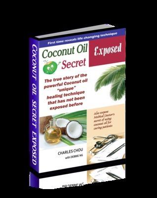 Coconut oil secret exposed: The true story of unique healing