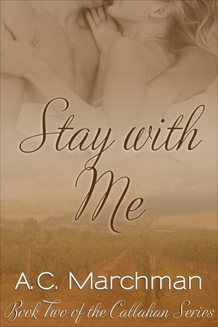 Stay with Me (Callahan, #2)