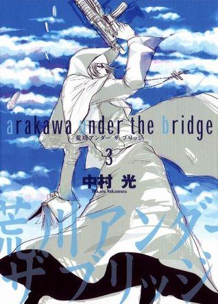 荒川アンダーザブリッジ 3 (Arakawa Under the Bridge #3)