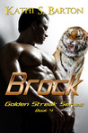 Brock (Golden Streak, #4)