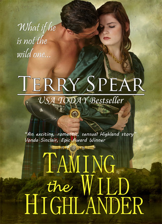 Taming The Wild Highlander The Highlanders 4 By Terry Spear