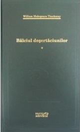 Bâlciul deşertăciunilor (vol.1)
