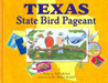 The Texas State Bird Pageant