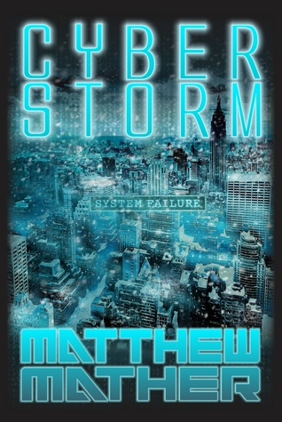 matthew mather cyberstorm