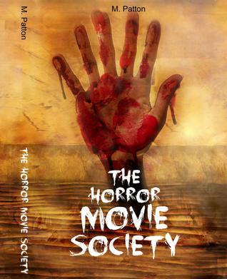 Ebook The Horror Movie Society by M. Patton DOC!