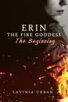 Erin the Fire Goddess by Lavinia Urban
