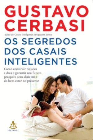 Os segredos dos casais inteligentes