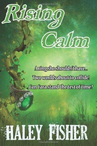 Rising Calm (Rising Calm #1)