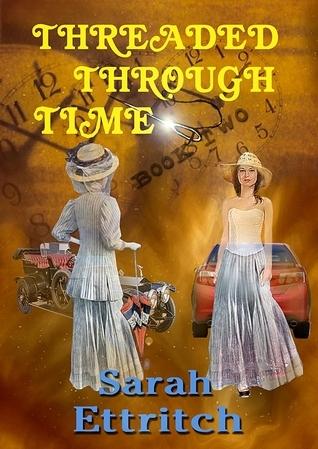 Threaded Through Time, Book Two (Threade...