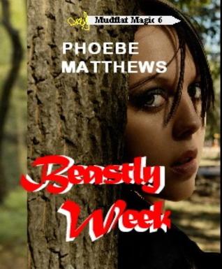 Beastly Week (Mudflat Magic #6)