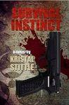 Survival Instinct: A Zombie Novel