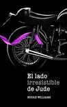 El lado irresistible de Jude by Nicole  Williams