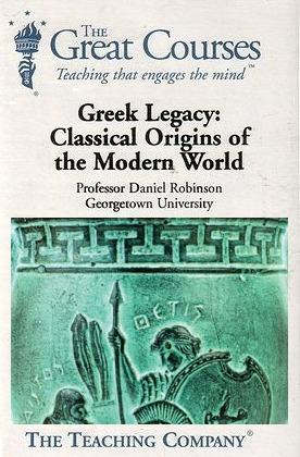 greek legacy classical origins of the modern world by daniel n