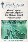 Greek Legacy by Daniel N. Robinson