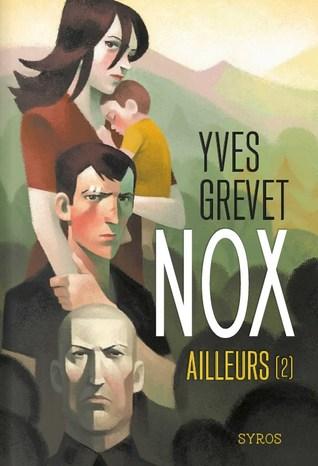 Ailleurs (Nox, #2)